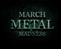 March-Metal-Madness-2016